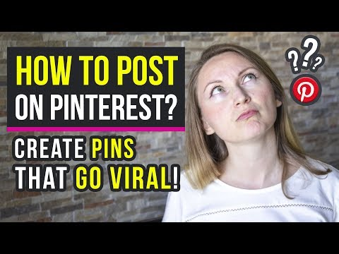 📌 How to Post on Pinterest: How to Create Pins that Go Viral (2021)