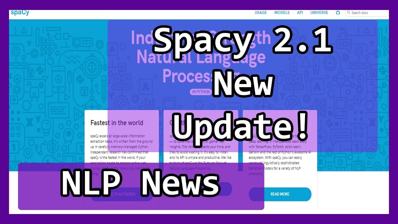 Spacy Update! Spacy 2 1 New Models
