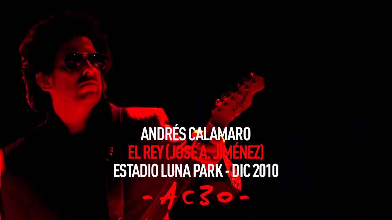 Andrés Calamaro - El Rey (Luna Park 2010)