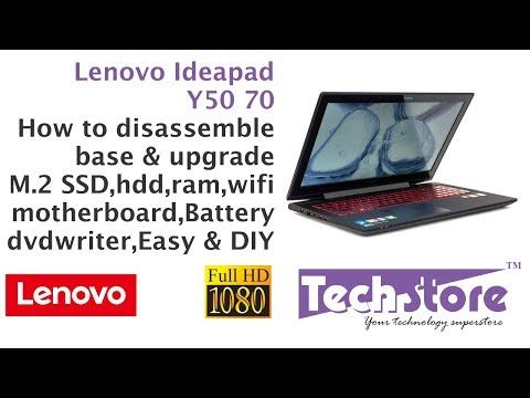 Lenovo Ideapad Y50 70 : How to disassemble base & upgrade ram hdd ssd battery wifi m 2 ngff easy diy