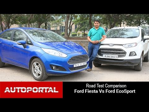 Ford Fiesta Vs Ford EcoSport Test Drive Comparison - Autoportal
