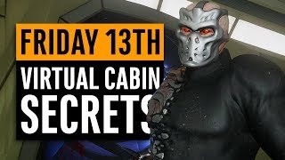 Friday 13th | Virtual Cabin 2.0 Walkthrough | All Hidden Secrets and Easter Eggs