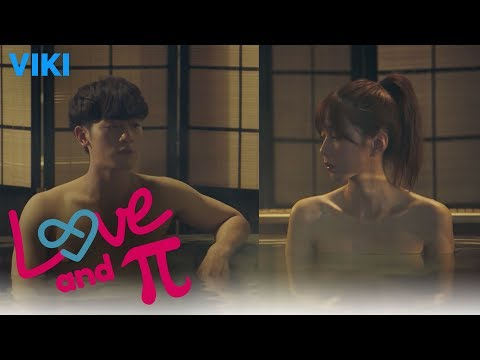 Love and π - EP7 | Men + Women Sauna?! [Eng Sub]