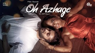oh-azhage---tamil-independent-muhammad-ashfaque-jyoti-kirpalani-afnan-harshini