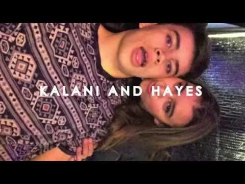 Kalani and Hayes ►Best Mistake