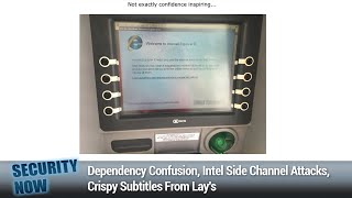 Hafnium - Dependency Confusion, Intel Side Channel Attacks, Crispy Subtitles From Lay's