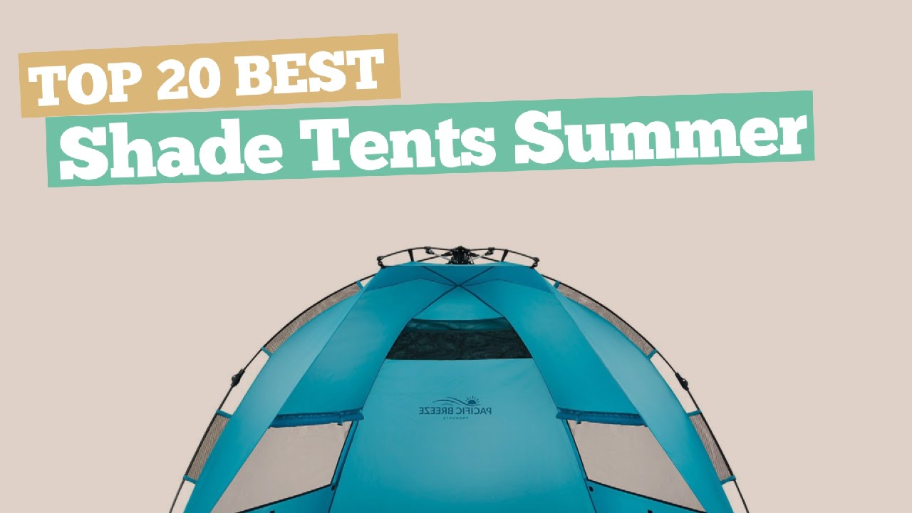 Shade Tents Summer 2017 // Top 20 Best Sellers  sc 1 st  YouTube & Shade Tents Summer 2017 // Top 20 Best Sellers - YouTube