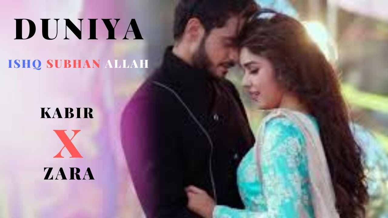 Download Duniya//Kabir X Zara//Ishq subhan Allah//hindi new song 2020