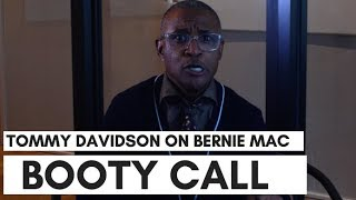 Bernie Mac Was Almost Cut From Booty Call: Tommy Davidson On 'Bernie Memories'