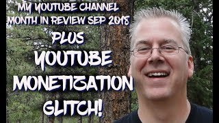 YouTube Month in Review + YouTube Monetization Glitch!!