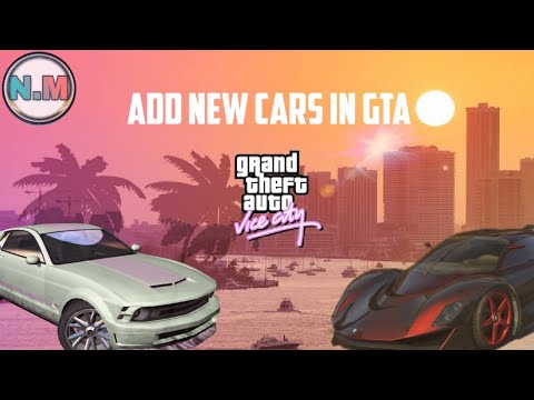 How To Add Cars In Gta Vice City On Pc