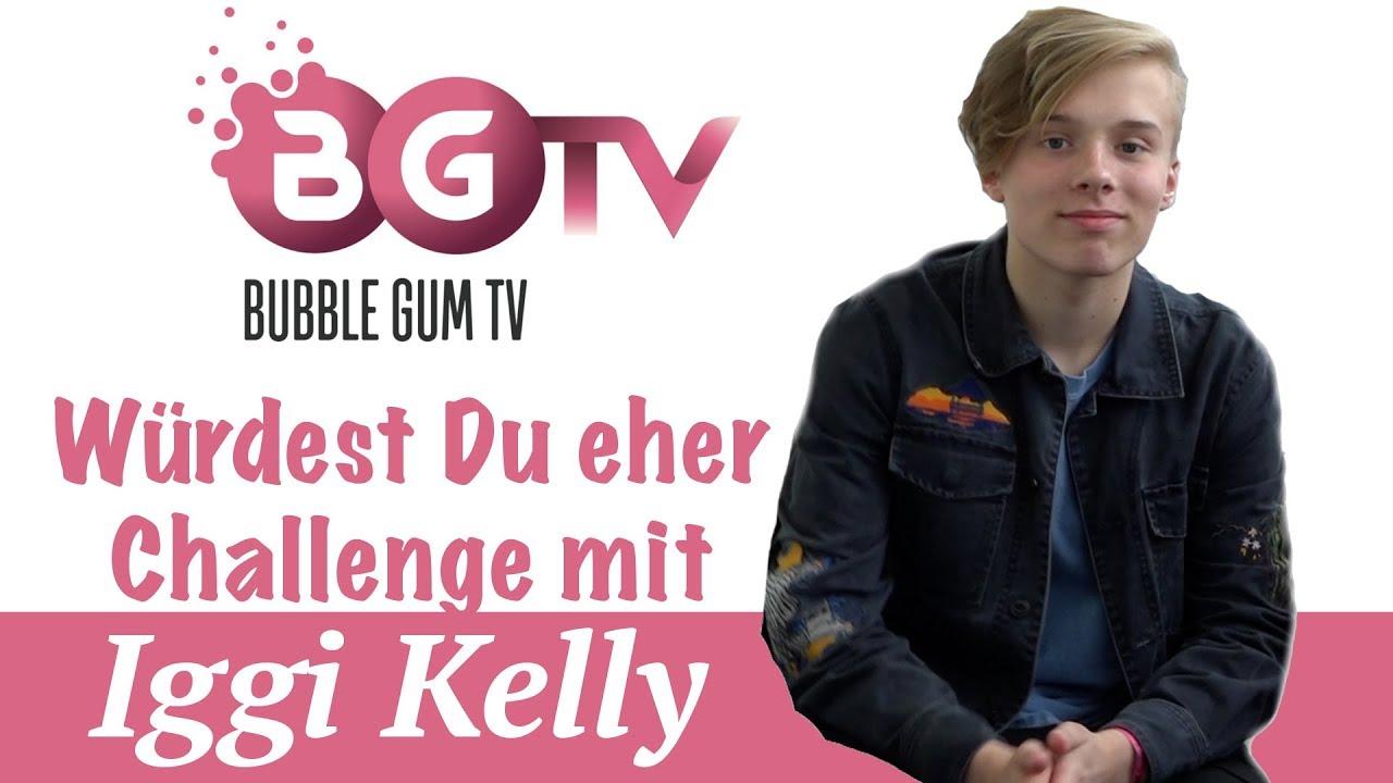 Iggi Kelly Würdest Du Eherchallenge Bubble Gum Tv Youtube