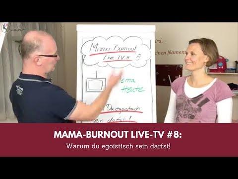 Mama Burnout Live TV#8: Warum du egoistisch sein darfst