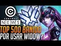 TOP 500 BANIDO POR USAR WIDOWMAKER NO OVERWATCH?!?! - Central News