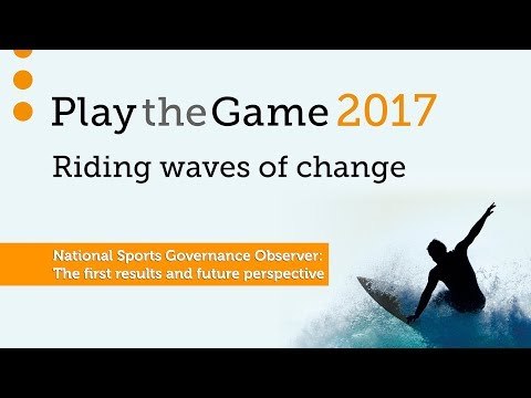 Play the Game 2017 - National Sports Governance Observer  The first results and future perspective