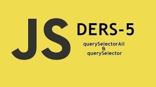 Javascript Tutorial - 5 | querySelectorAll & querySelector