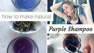 DIY Purple Shampoo || (actually) NATURAL PURPLE TONER FOR COOL BLONDE HAIR