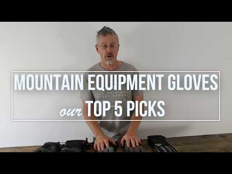 Mountain Equipment Gloves - Our Top 5 Picks