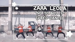 "ZARA LEOLA  VIDEO DANCE ""NO TO BULLY"""