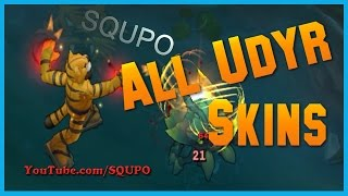 All Udyr Skins (League of Legends)