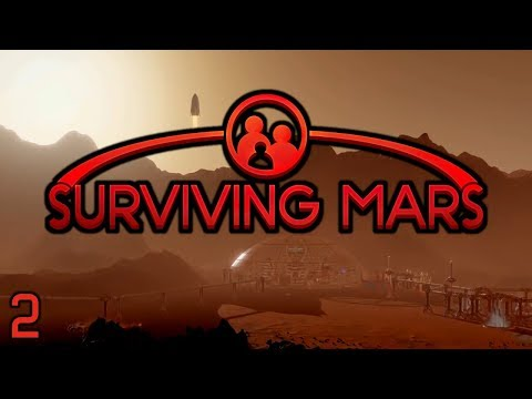 Surviving Mars - Part 2: Aqua Regia