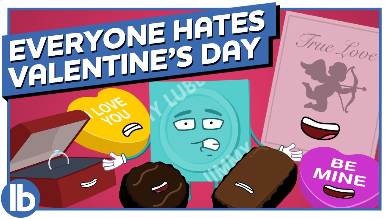 Everyone Hates Valentine's Day!