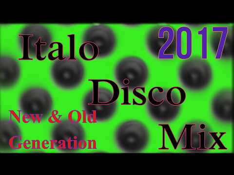 Italo Disco Mix (New & Old Generation) 2017