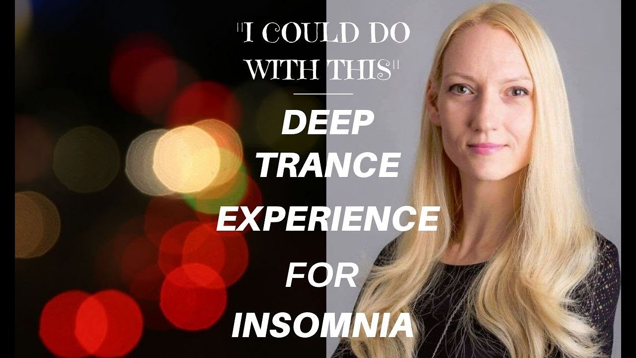 Download DEEP TRANCE EXPERIENCE FOR INSOMNIA - Guided Hypnotic Female Voice Trance Experience for Deep Sleep