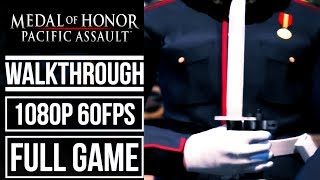 MEDAL OF HONOR PACIFIC ASSAULT Gameplay Walkthrough FULL GAME No Commentary (1080p HD 60fps)