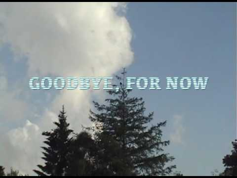 Trailer do filme Goodbye for Now