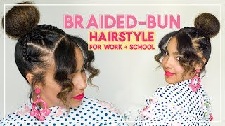 Braided Bun Hairstyle for Work and School! Hair Tutorial