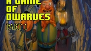 Honeydew Died - A Game of Dwarves - (Part 1)