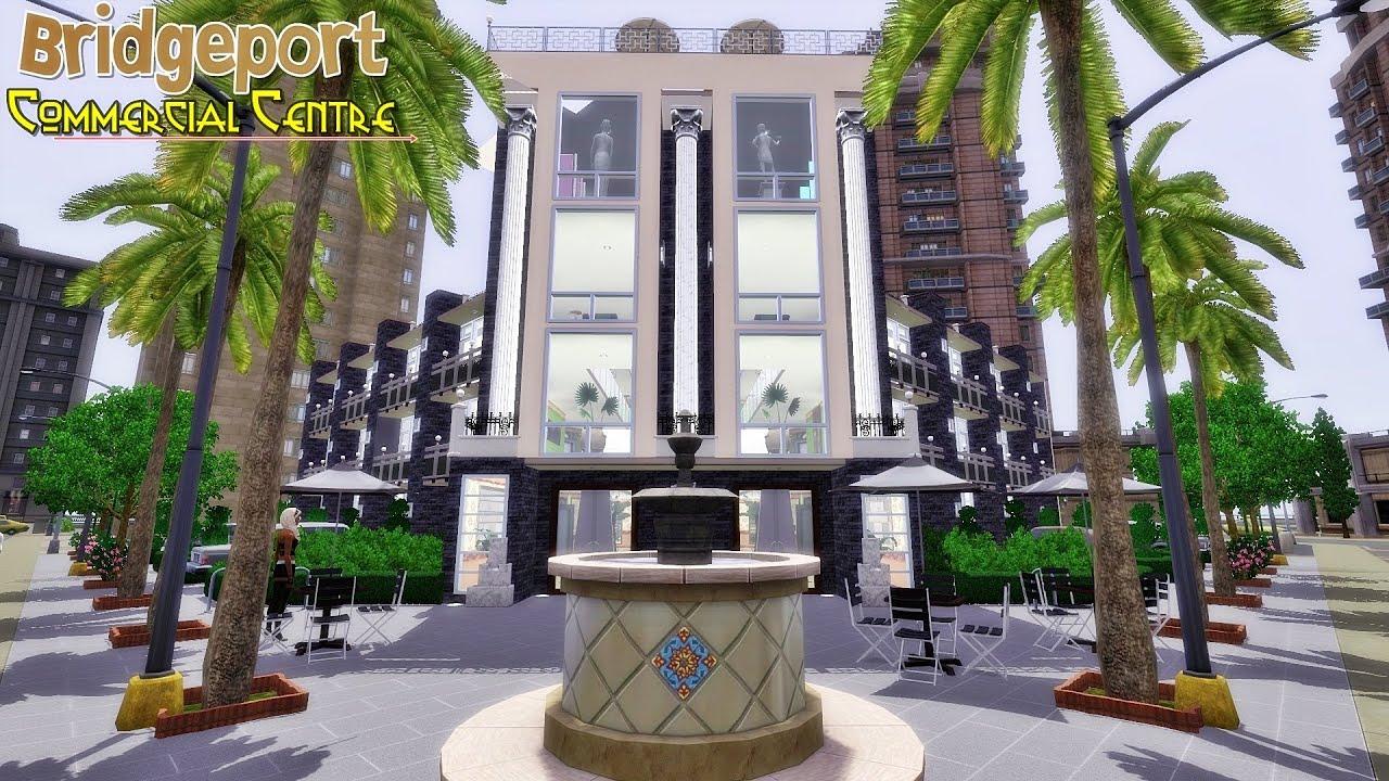 Sims 3 Community Lot - Bridgeport Commercial Centre
