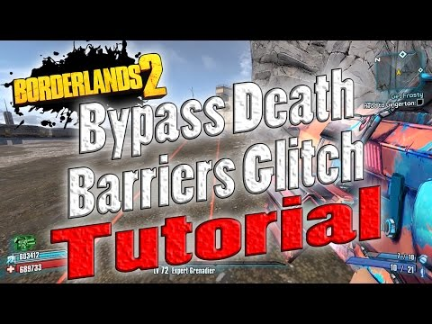 Borderlands 2 | Bypass Death Barriers Glitch | Tutorial