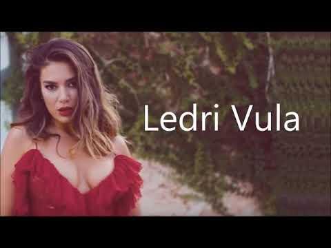 Elvana Gjata & Ledri Vula ft John Shahu - ( Me tekst )
