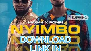 Mag44 x Pompi - Nyimbo (Official Audio) [Download mp3].mp3