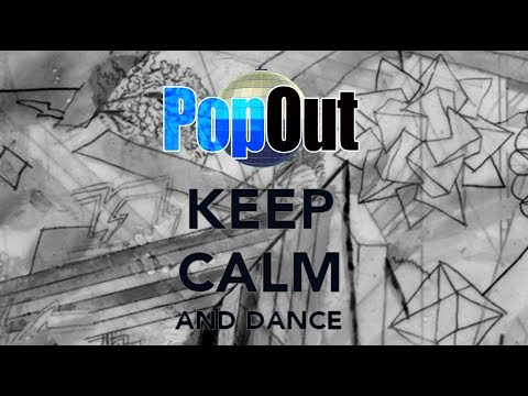 PopOut - Keep Calm And Dance (Lyric Video)