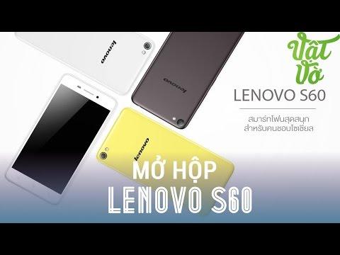 Vật Vờ - Mở hộp & đánh giá nhanh Lenovo S60: Snapdragon 410, 2GB RAM, Android 5.0