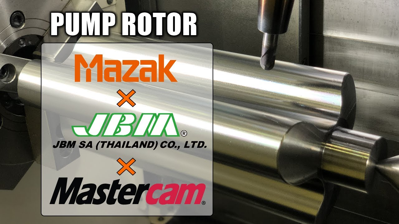 Mastercam and MAZAK 2020 Pump Rotor
