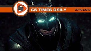 GS Times [DAILY]. «Бэтмен против Супермена», «Звёздные войны 7», Fallout 4