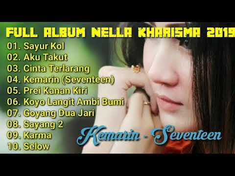 Download Nella Kharisma Full Album 2019 Kemarin Seventeen