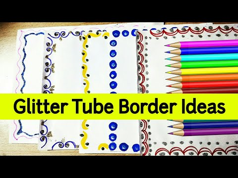 Glitter Tube Decoration Ideas For Project File. Project File Designing & Border Ideas for School