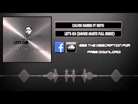 Calvin Harris Ft. Ne-Yo - Lets Go (Davide Marte Remix)