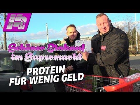 Günstiger Supermarkt-Einkauf – Mein Tipp für Protein, Kohlenhydrate, Fett