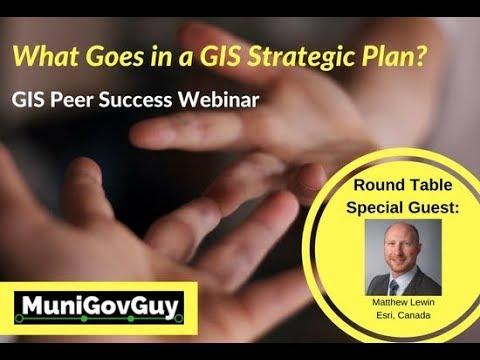 What Goes In A Gis Strategic Plan Gis Peer Success Webinar Ep 3