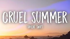 Taylor Swift - Cruel Summer (Lyrics)