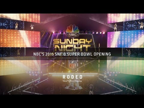 NBC's 2015 SNF & Super Bowl Opening | Rodeo FX