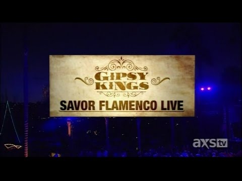 Gipsy Kings - Salvor Flamenco (Live) AXS TV Concerts