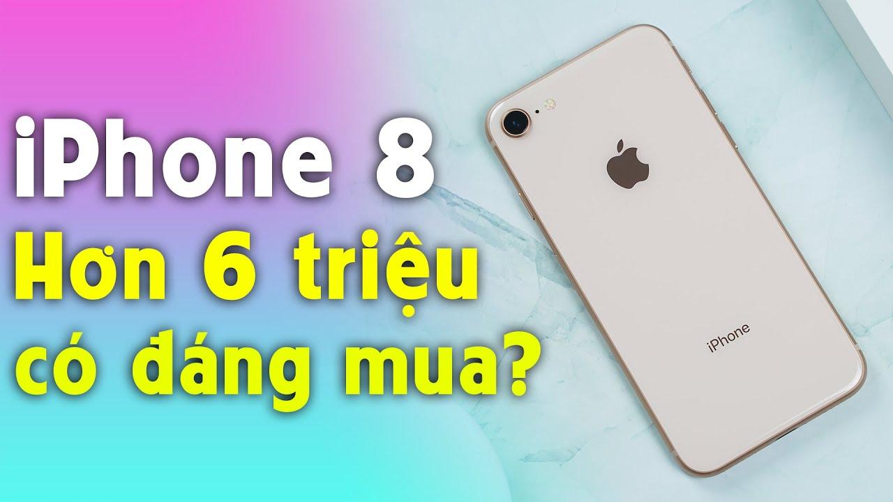 Đánh giá iPhone 8 cũ còn hơn 6 triêu: Nhỏ mà có võ thực sự.