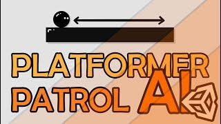 2D PLATFORMER PATROL AI WITH UNITY AND C# - EASY TUTORIAL